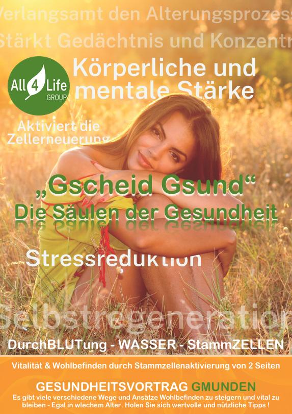 """A-GMUNDEN All4Life Gesundheitsvortrag """"Gscheid Gsund"""""""