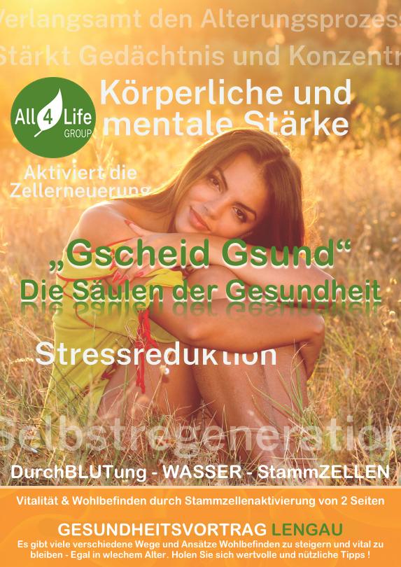 """A-LENGAU All4Life Gesundheitsvortrag """"Gscheid Gsund"""""""